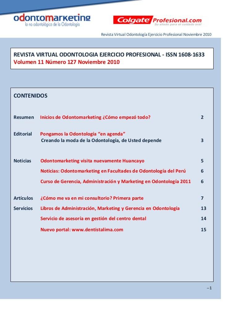 Revista Virtual Odontología Ejercicio Profesional Noviembre 2010REVISTA VIRTUAL ODONTOLOGIA EJERCICIO PROFESIONAL - ISSN 1...