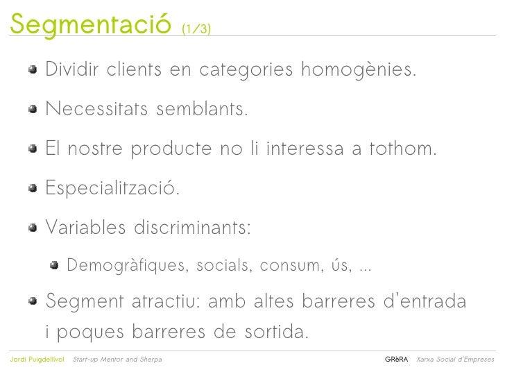 Segmentació                                       (1/3)           Dividir clients en categories homogènies.           Nece...