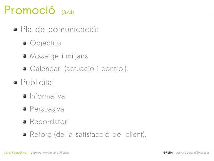 Promoció                                  (3/4)            Pla de comunicació:                     Objectius              ...
