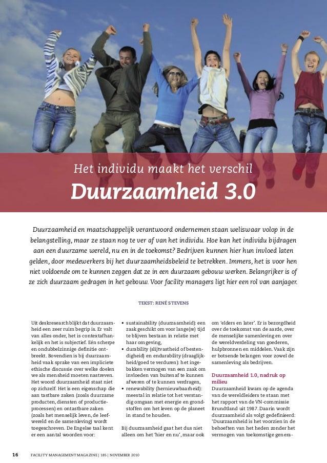 16 FACILITY MANAGEMENT MAGAZINE | 185 | NOVEMBER 2010 DUURZAAMHEID BELEID Uit deskresearch blijkt dat duurzaam- heid een z...