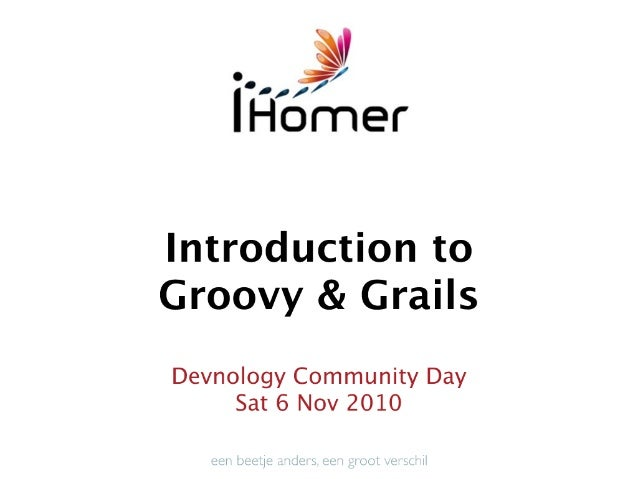 Introduction to Groovy and Grails