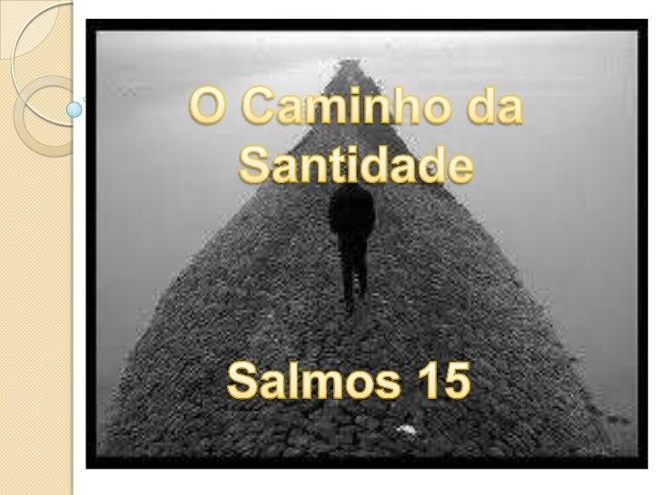O Caminho da Santidade<br />Salmos 15<br />