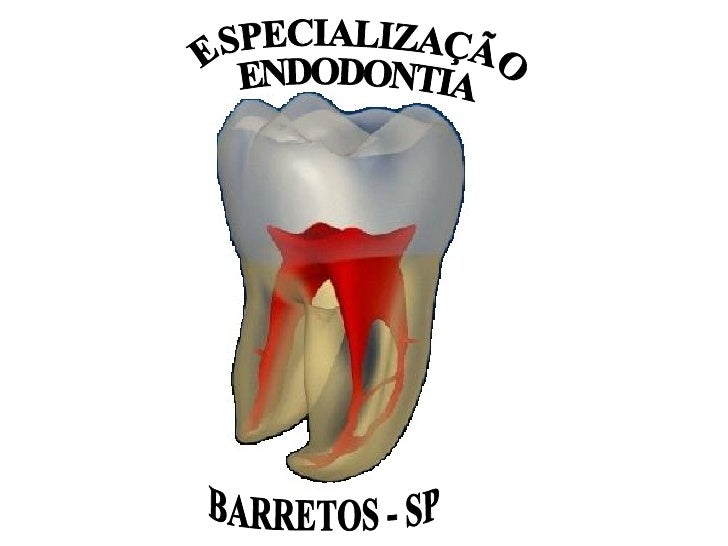 ESPECIALIZAÇÃO ENDODONTIA BARRETOS - SP