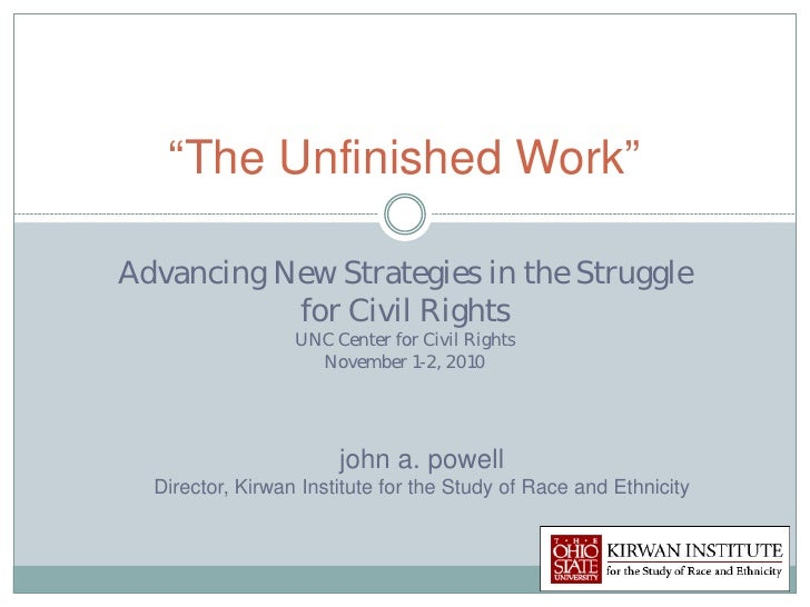 """The Unfinished Work""Advancing New Strategies in the Struggle           for Civil Rights                  UNC Center for C..."