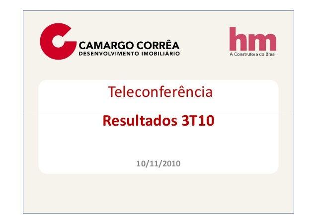 Teleconferência Resultados 3T10Resultados 3T10 10/11/2010