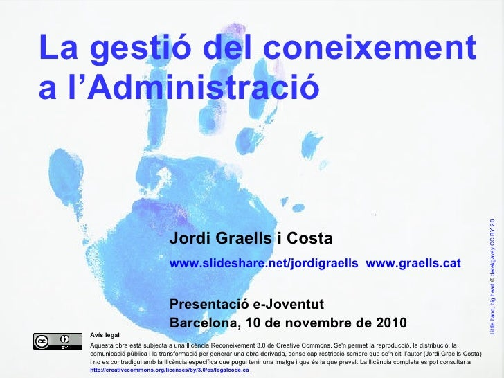 Jordi Graells i Costa www.slideshare.net/jordigraells  www.graells.cat  Presentació e-Joventut  Barcelona, 10 de novembre ...