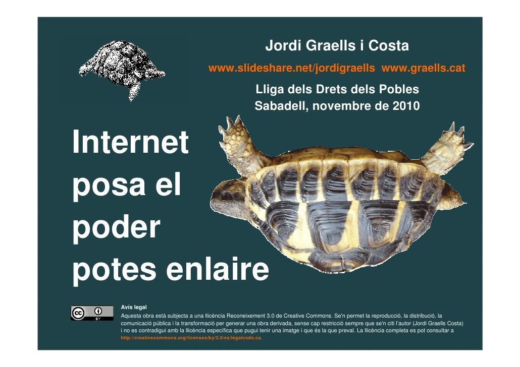 Jordi Graells i Costa                                           www.slideshare.net/jordigraells www.graells.cat           ...