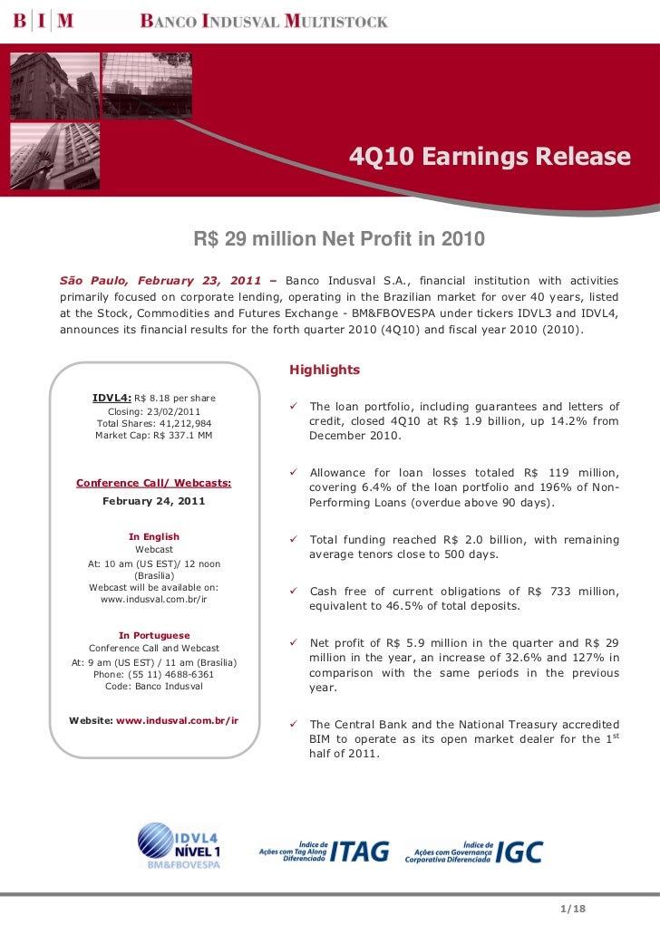 4Q10 Earnings Release                            R$ 29 million Net Profit in 2010São Paulo, February 23, 2011 – Banco Indu...