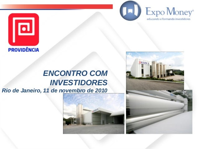 ENCONTRO COM INVESTIDORES Rio de Janeiro, 11 de novembro de 2010
