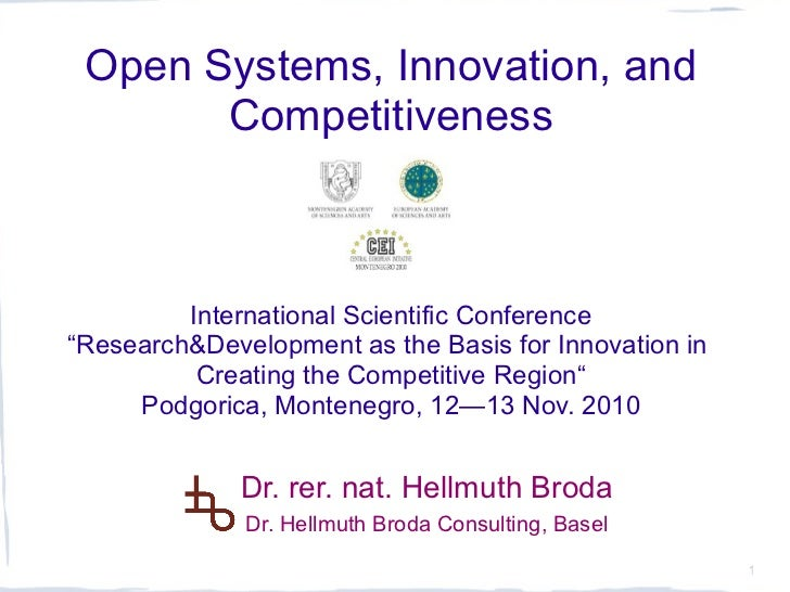 "Open Systems, Innovation, and       Competitiveness         International Scientific Conference""Research&Development as th..."
