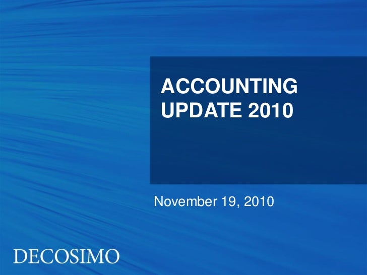 ACCOUNTINGUPDATE 2010November 19, 2010