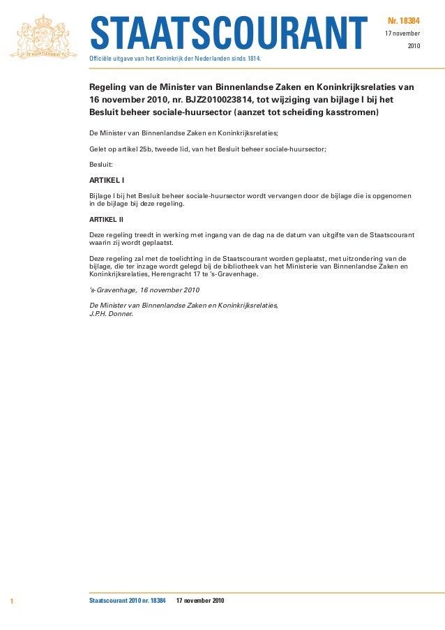 Nr. 18384 17 november 2010 Regeling van de Minister van Binnenlandse Zaken en Koninkrijksrelaties van 16 november 2010, nr...
