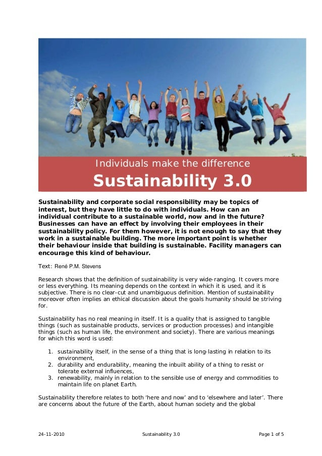 24-11-2010 Sustainability 3.0 Page 1 of 5 Individuals make the difference Sustainability 3.0 Sustainability and corporate ...