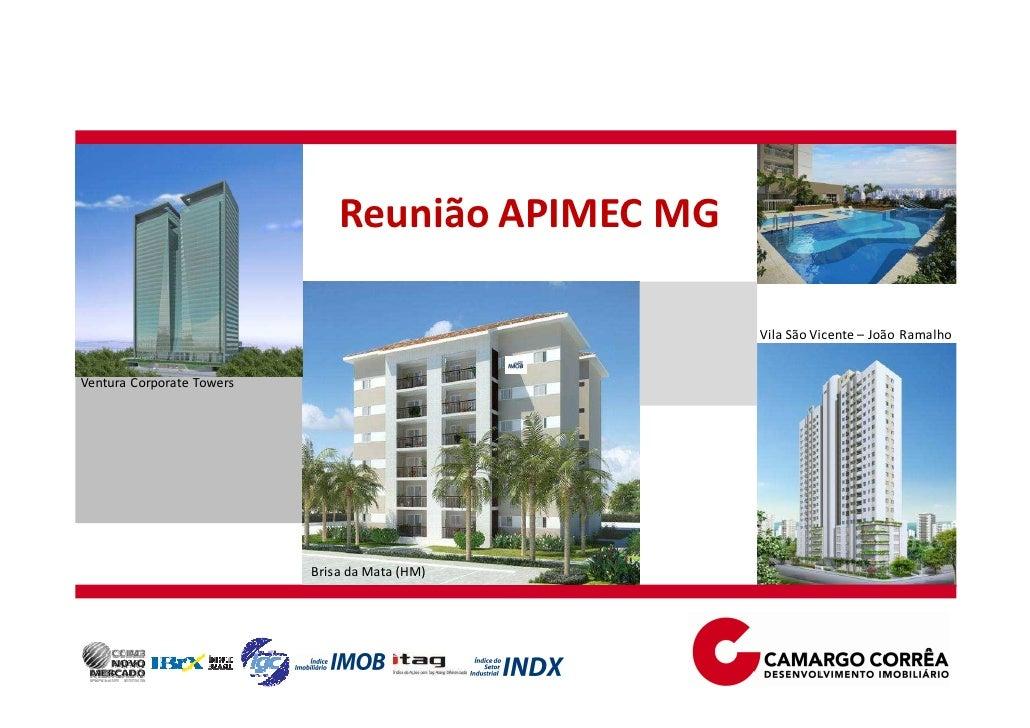 Reunião APIMEC MG                                                   Vila São Vicente – João RamalhoVentura Corporate Tower...