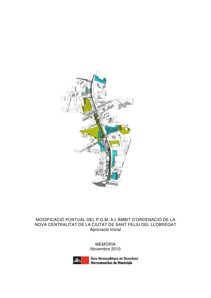MODIFICACIÓ PUNTUAL DEL P.G.M. A L'ÀMBIT D'ORDENACIÓ DE LANOVA CENTRALITAT DE LA CIUTAT DE SANT FELIU DEL LLOBREGAT       ...