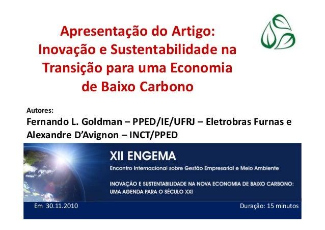 Apresentação do Artigo: Inovação e Sustentabilidade na Transição para uma Economia de Baixo Carbono Autores: Fernando L. G...