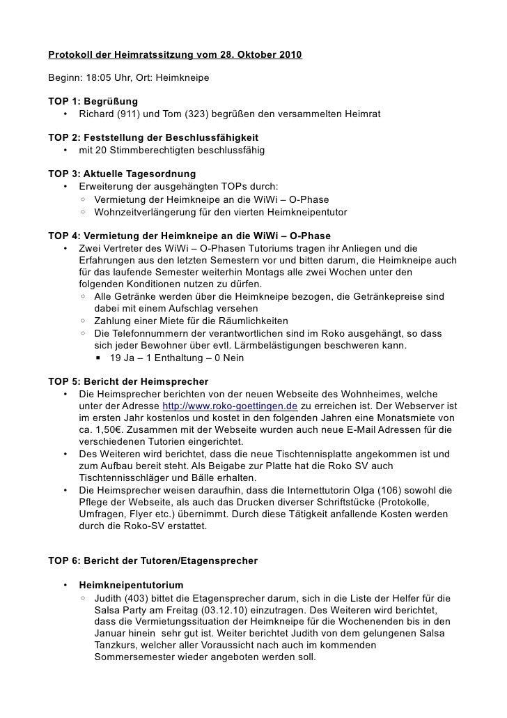 Protokoll der Heimratssitzung vom 28. Oktober 2010Beginn: 18:05 Uhr, Ort: HeimkneipeTOP 1: Begrüßung  • Richard (911) und ...