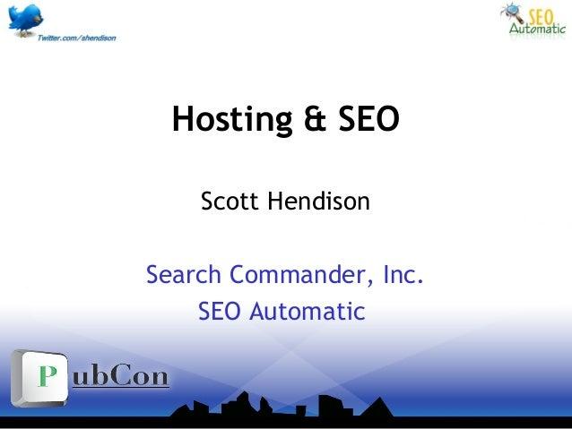 Hosting & SEO Scott Hendison Search Commander, Inc. SEO Automatic