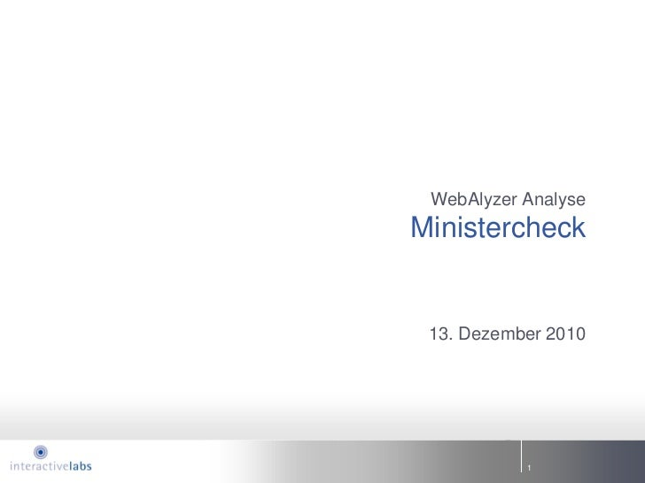 WebAlyzer AnalyseMinistercheck 13. Dezember 2010           1