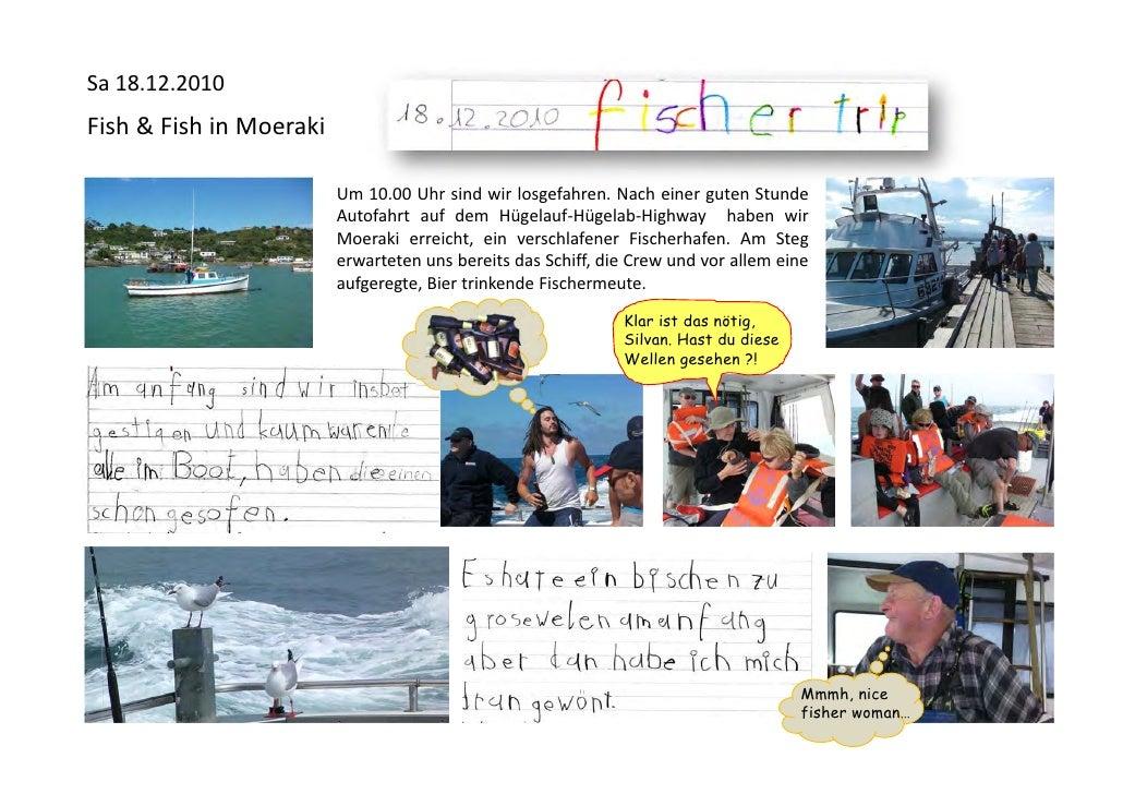 Sa18.12.2010Fish &Fish inMoeraki                         Um 10.00 Uhr sind wir losgefahren. Nach einer guten Stunde    ...