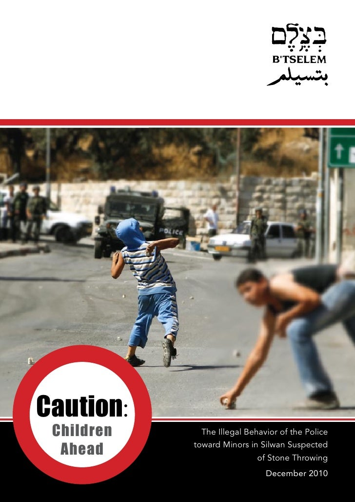 Caution: Children        The Illegal Behavior of the Police  Ahead         toward Minors in Silwan Suspected              ...