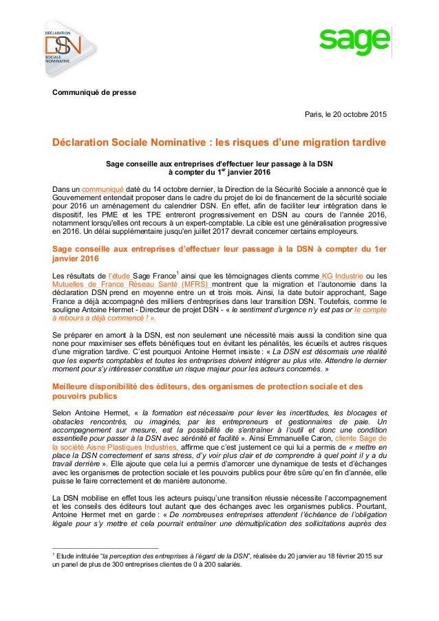 Communiqué de presse Paris, le 20 octobre 2015 Déclaration Sociale Nominative : les risques d'u...