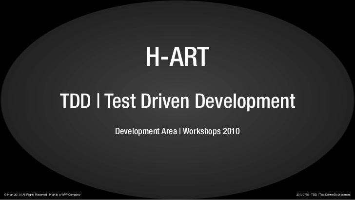 H-ART                                           TDD | Test Driven Development                                             ...