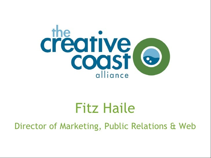 Fitz Haile     Director of Marketing, Public Relations & Web   1
