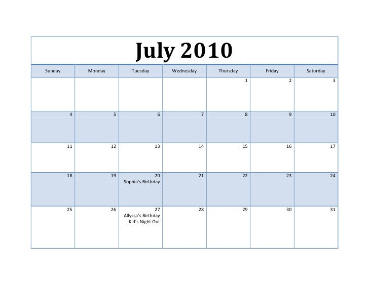 July 2010SundayMondayTuesdayWednesdayThursdayFridaySaturday1234567891011121314151617181920Sophia's Birthday21222324252627A...