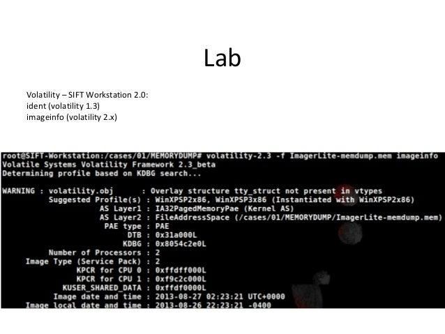 Lab * python volatility connscan –f <memory-image.bin>