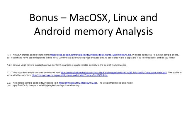 Bonus - Zeus Banking Trojan Analysis http://malwarereversing.wordpress.com/2011/0 9/23/zeus-analysis-in-volatility-2-0/