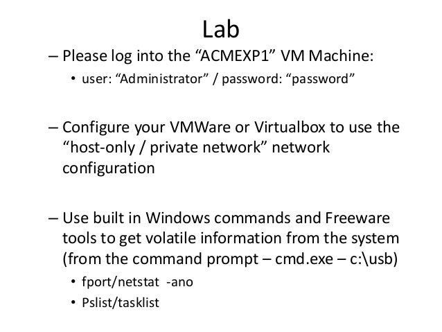 """Lab – Please log into the """"ACMEXP1"""" VM Machine: • user: """"Administrator"""" / password: """"password""""  – Configure your VMWare or..."""