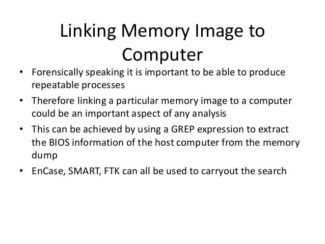 Using GREP to locate BIOS Information • Use GREP tool GUI or Command line capable of searching binary files • Use term;  x...