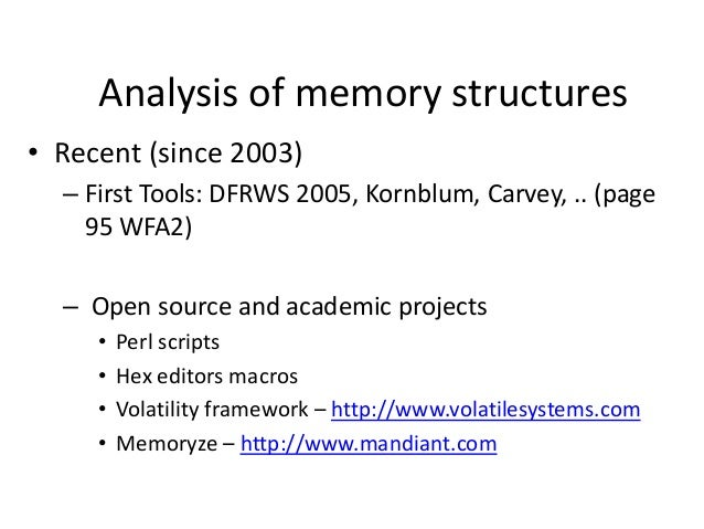 Volatility Capabilities The Volatility Framework currently provides the following extraction capabilities for memory sampl...