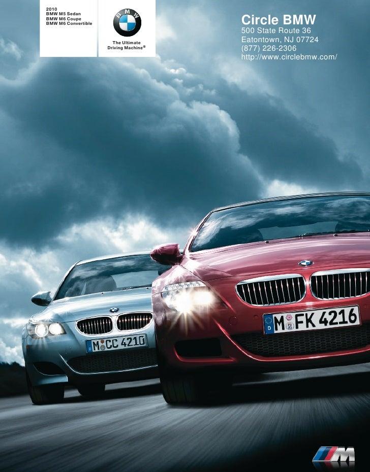 2010 BMW M5 Sedan BMW M6 Coupe BMW M6 Convertible                      Circle BMW                                         ...