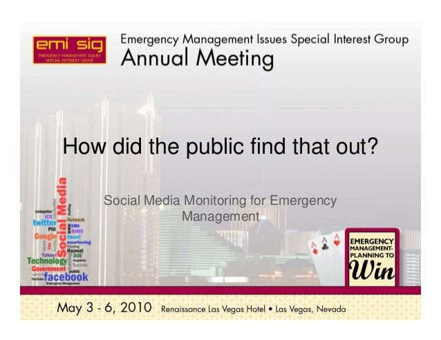 How did the public find that out? Social Media Monitoring for Emergency Management