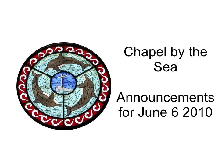 Chapel by the Sea Announcements for June 6 2010