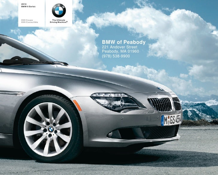 2010 BMW 6 Series     650i Coupe           The Ultimate 650i Convertible   Driving Machine®                               ...