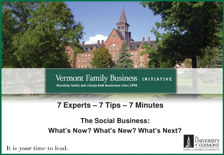 7 Experts – 7 Tips – 7 Minutes <br />The Social Business:<br />What's Now? What's New? What's Next? <br />
