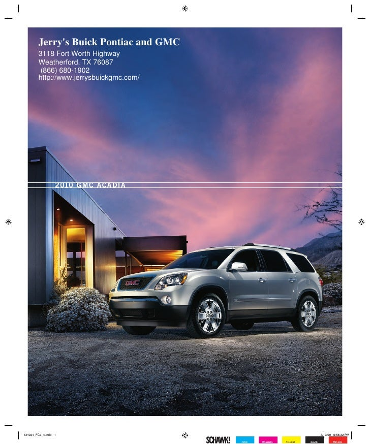 Jerry's Buick Pontiac and GMC 3118 Fort Worth Highway Weatherford, TX 76087 (866) 680-1902 http://www.jerrysbuickgmc.com/ ...