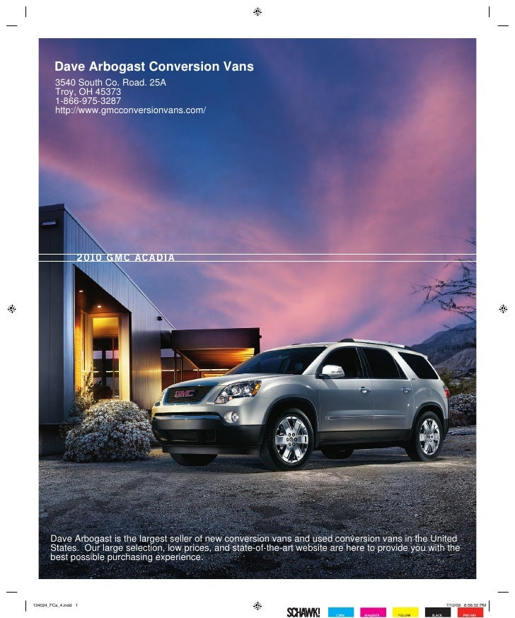 Dave Arbogast Conversion Vans         3540 South Co. Road. 25A         Troy, OH 45373         1-866-975-3287         http:...