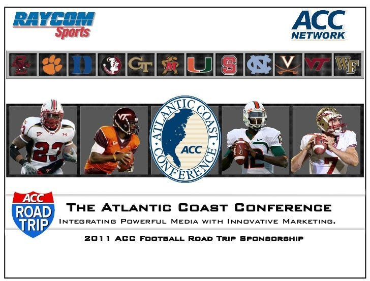 2010 ACC ROAD TRIP ACC FOOTBALL SPONSORSHIP OVERVIEW