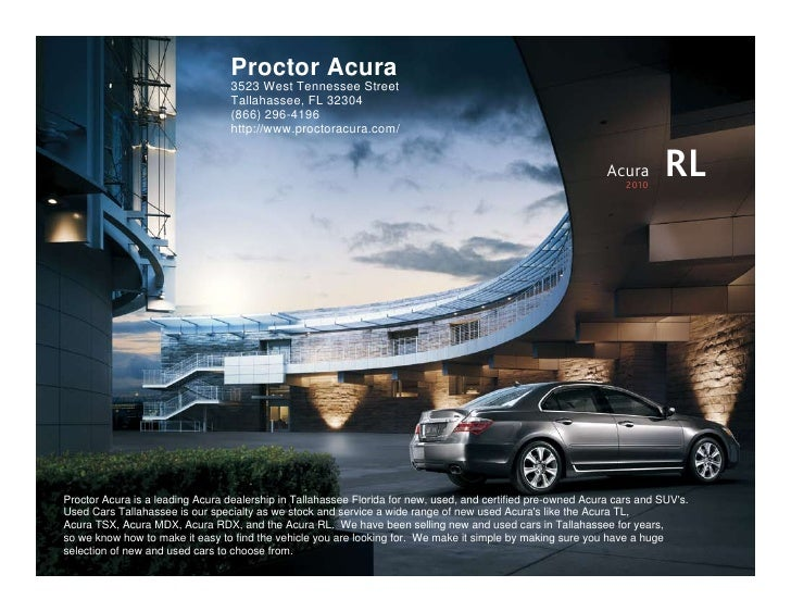Proctor Acura                                   3523 West Tennessee Street                                   Tallahassee, ...