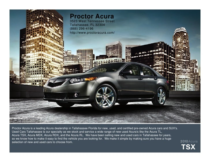 Proctor Acura                                           3523 West Tennessee Street                                        ...
