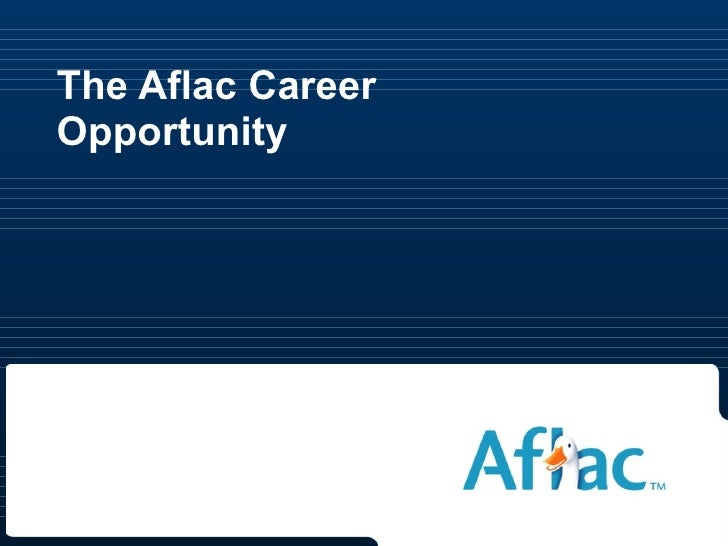 The Aflac Career Opportunity