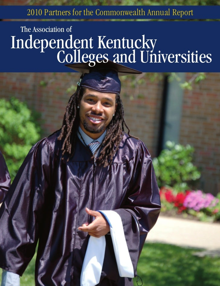 2010 Partners for the Commonwealth Annual Report The Association ofIndependent Kentucky      Colleges and Universities