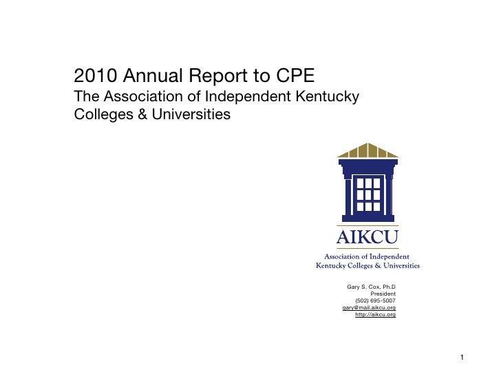 2010 AIKCU Annual Report to CPE