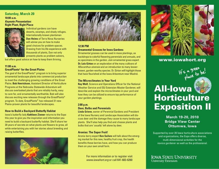 Saturday, March 20 10:00 a.m. Keynote Presentation: Right Plant, Right Place                     Individual gardens can ha...