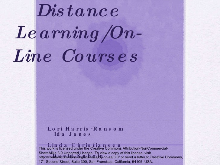 Developing & Teaching Distance Learning/On-Line Courses   ALSB 2010 ANNUAL CONFERENCE,  RICHMOND, VA Lori Harris-Ransom , ...