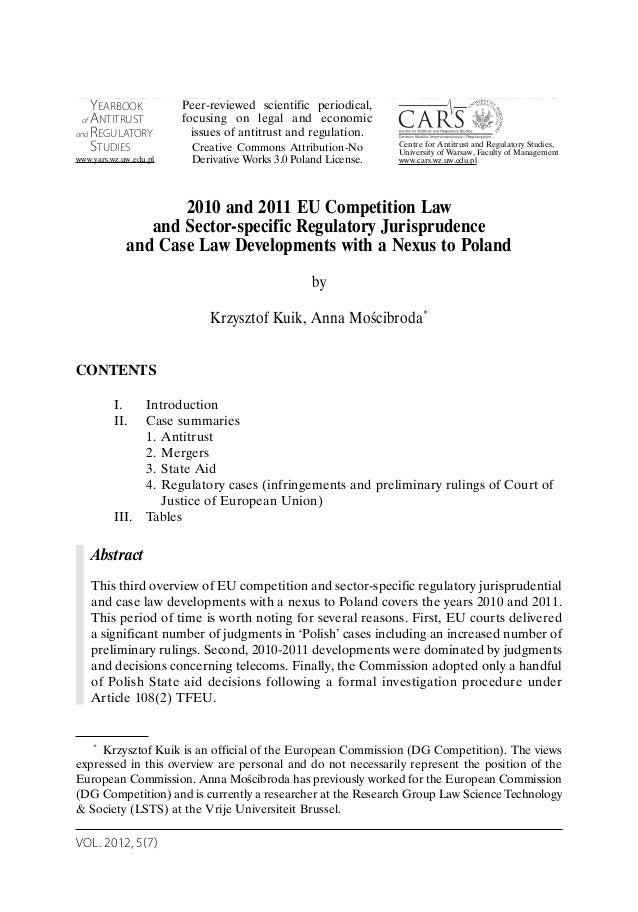 VOL. 2012, 5(7) LEGISLATION AND CASE LAW REVIEWS 2010 and 2011 EU Competition Law and Sector-specific Regulatory Jurisprud...